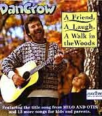 a friend a laugh a walk in the woods by dan crow
